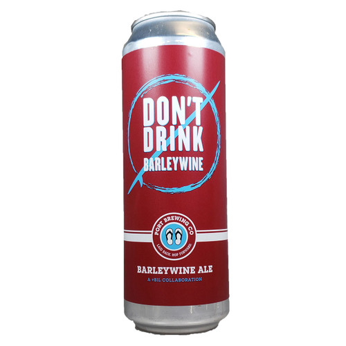 Port Brewing Don't Drink Barleywine Can