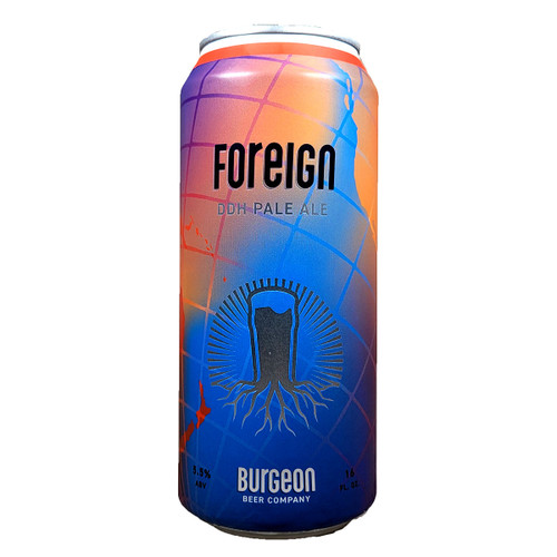 Burgeon / Fall Foreign DDH Pale Ale Can
