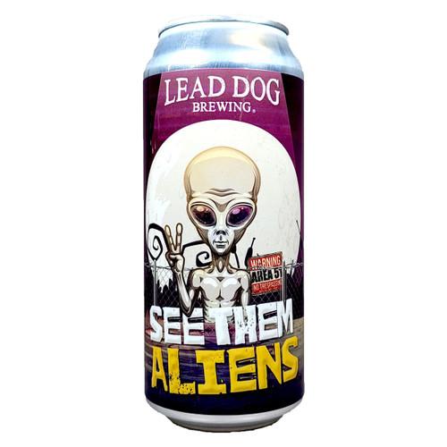 Lead Dog See Them Aliens Hazy IPA Can