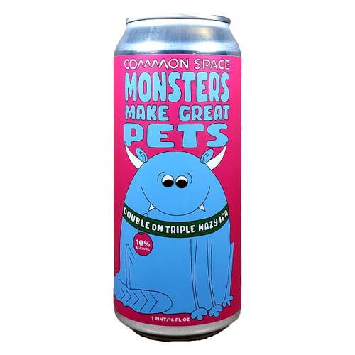 Common Space Monsters Make Great Pets DDH Triple Hazy IPA Can
