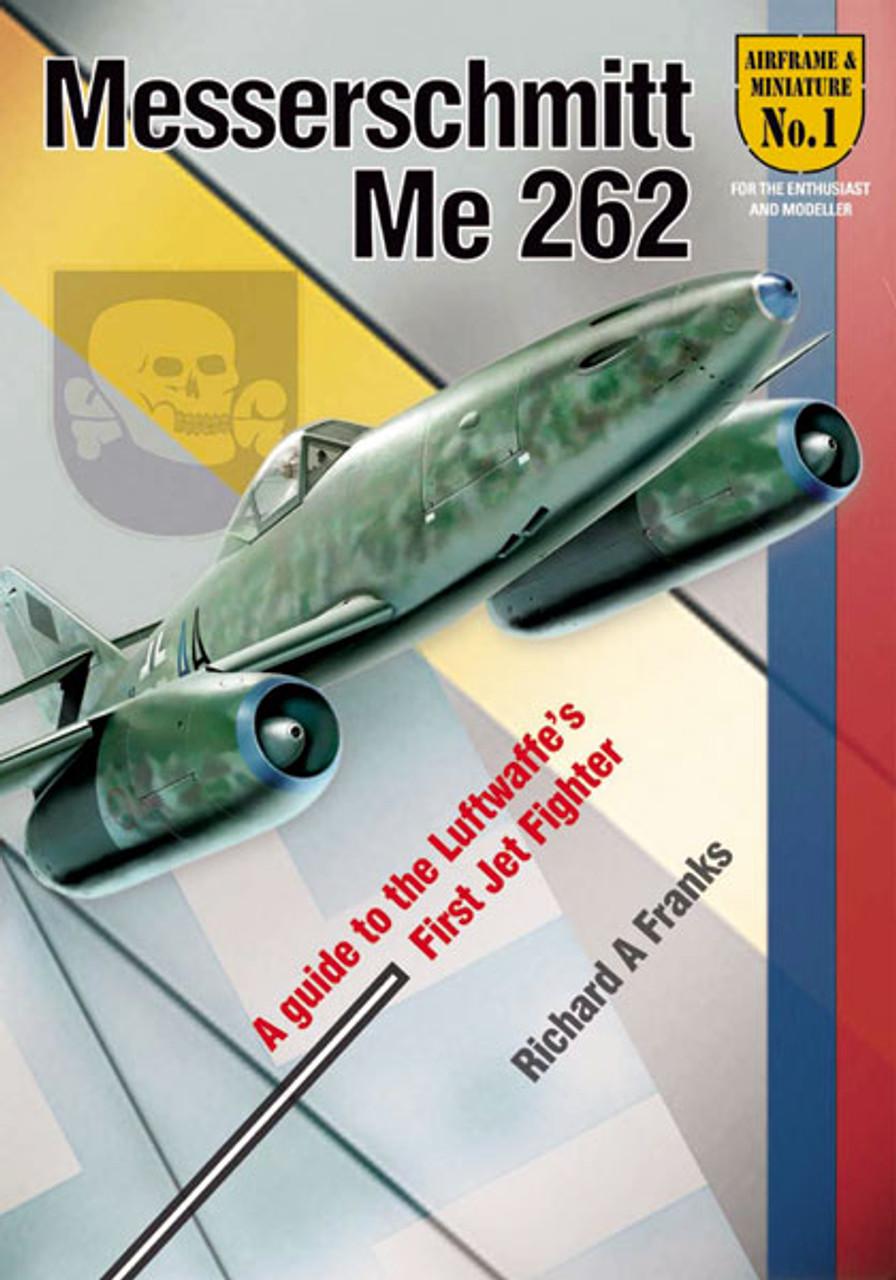 Airframe & Miniature No 1 The Messerschmitt Me 262