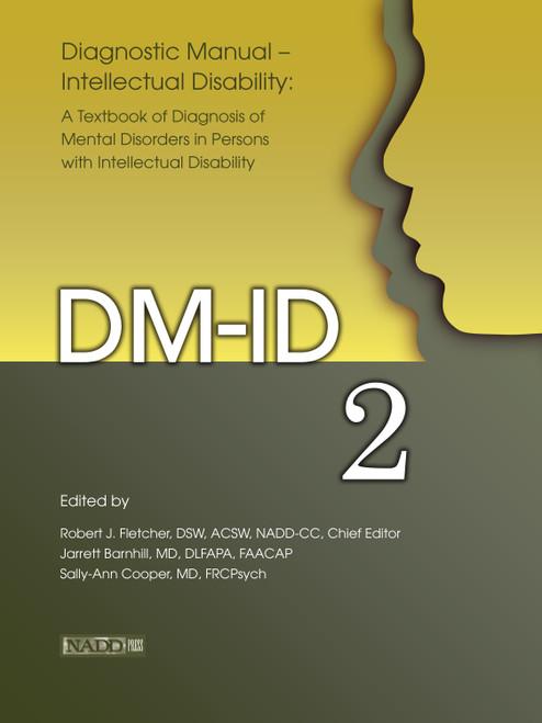 Diagnostic Manual-Intellectual Disability (DM-ID) 2: A Textbook of Diagnosis