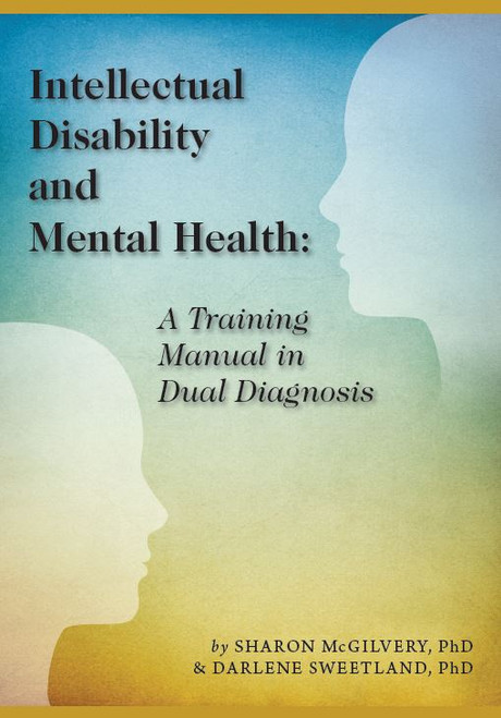 Mental Health & Intellectual Disability:  A Training Manual in Dual Diagnosis