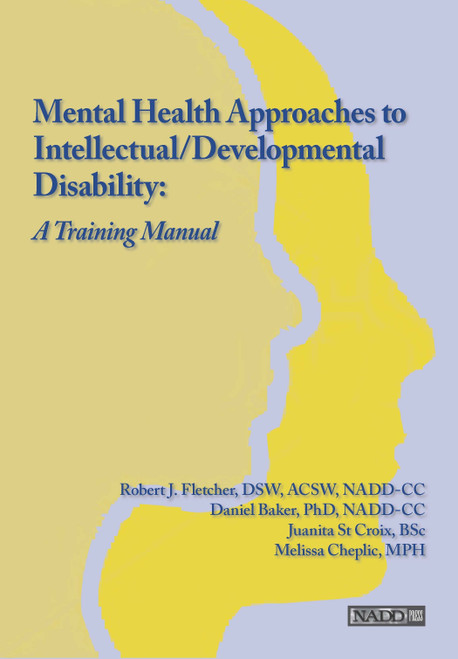 Mental Health Approaches to Intellectual/Developmental Disability: A Resource for Trainers