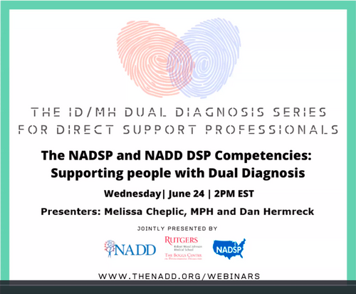 The NADSP and NADD DSP Competencies: Supporting people with Dual Diagnosis Jun 24, 2020