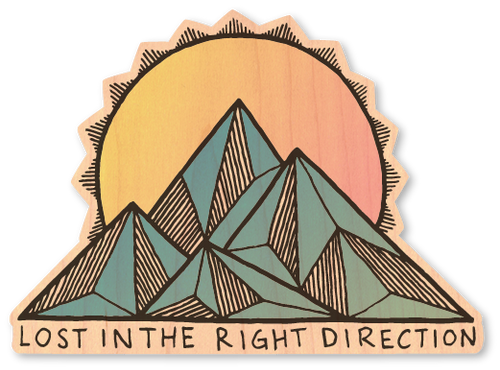 Lost in the Right Direction Wood Sticker
