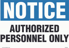 """Notice Authorized Personnel Only 