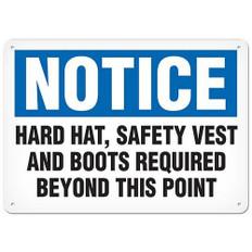 OSHA Safety Sign | Notice Hard Hat, Vest | Incom