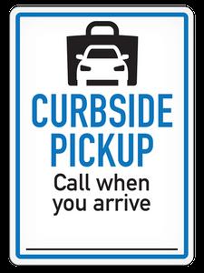 Curbside Pick Up - Vinyl Sign   INCOM