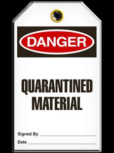 Danger - Quarantined Material | PKG/25 | Incom