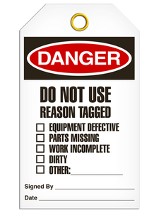 Danger - Do Not Use Reason Tagged:  | Pack of 25 | Incom