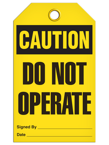 Caution - Do Not Operate | Pack of 25 | Incom