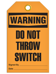 Warning – Do Not Throw Switch Tag PKG/25