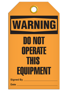 Warning – Do Not Operate This Equipment Tag PKG/25