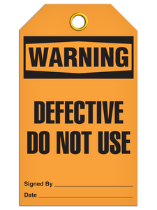 Warning – Defective Do Not Use Tag PKG/25