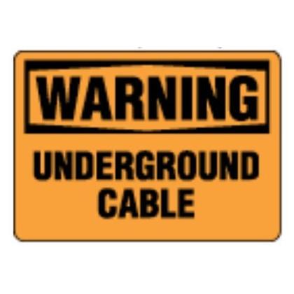 OSHA Safety Sign | Warning Underground  | Incom