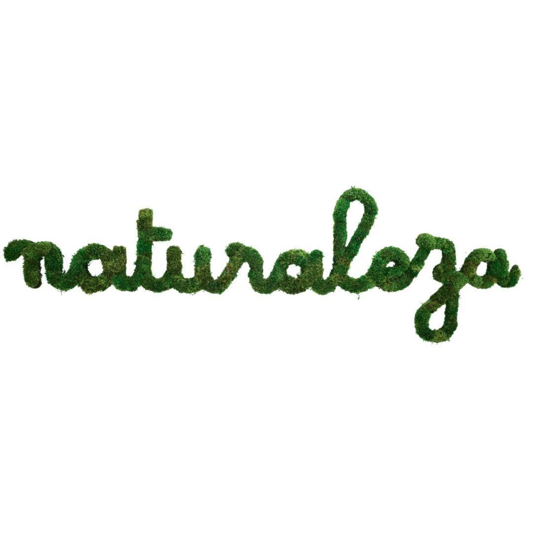 "Moss Sign - ""Naturaleza"" Cursive (71"" W x 22"" H)"