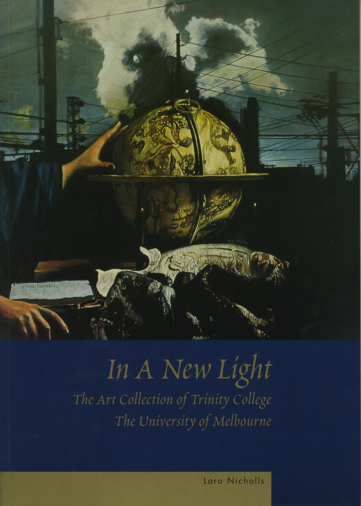 In A New Light: The Art Collection of Trinity College