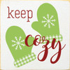 Cute Plaid Mitten Wooden Sign   Keep Cozy   In Old Cottage White with Apple Green & Red