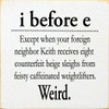 Funny Square Wood Sign | Wood Sign with Funny Grammar and Spelling Saying | Sawdust City Wood Sign in Old Cottage White & Black