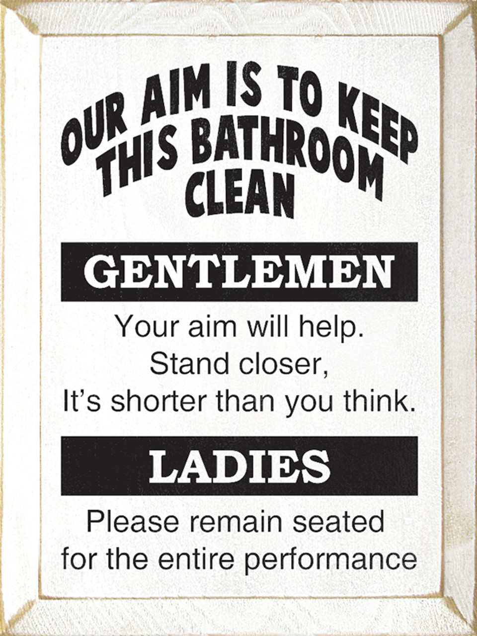 Our Aim Is To Keep This Bathroom Clean Sign Wood Signs