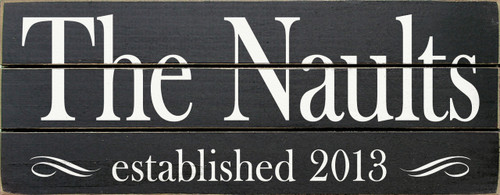Shown in Old Black with Cottage White lettering