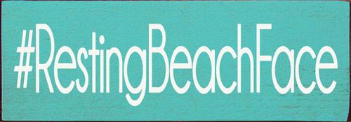 "3.5""x10"" Wood Sign - #RestingBeachFace - Old Aqua & Cottage White"