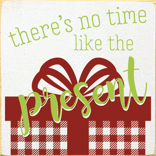Cute Plaid-Patterned Christmas Sign | There's No Time Like The Present | In Old Cottage White with Apple Green & Red