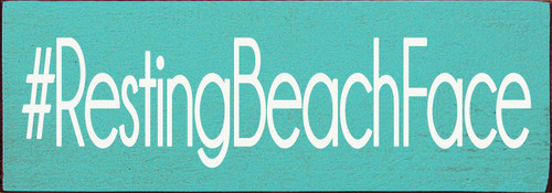 "3.5""x10"" Wood Sign - #RestingBeachFace - Old Aqua & Cottage White"
