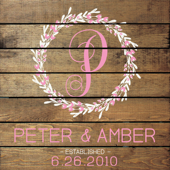 Option 2 - Script Initial (Shown in Walnut Stain with Cottage White & Pink lettering)
