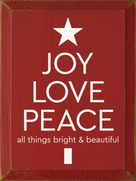 """9""""x12"""" Wood Sign - Joy Love Peace - Old Red & Cottage White"""
