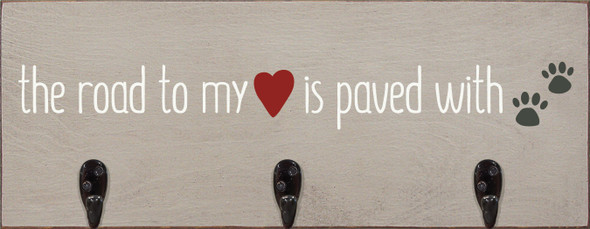 "7""x18"" Wood Leash Holder - The Road To My Heart Is Paved With Paw Prints - Old Putty, Cottage White & Charcoal"