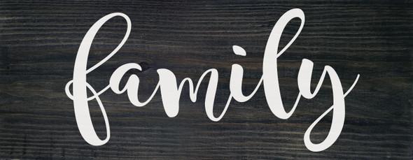 "7""x18"" Wood Sign - Family - Ebony & White lettering"