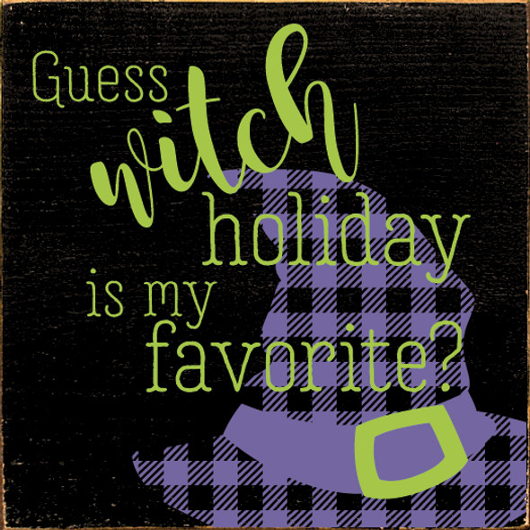 Cute Plaid Halloween Sign | Guess WITCH Holiday Is My Favorite? | In Old Black with Apple Green & Purple