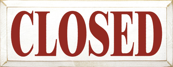 Closed Sign | Wood Closed Sign | Sawdust City Wholesale Signs