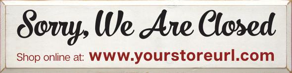 Custom Closed Shop Online Sign | Large Wood Shop Online Sign | Sawdust City Wholesale Signs