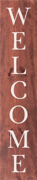 "10""x48"" Wood Sign - Welcome (vertical) - Warm Chestnut & White lettering"