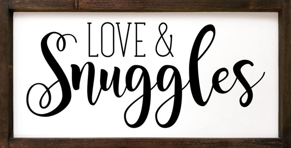 Love & Snuggles | Sawdust City Wood Framed Signs