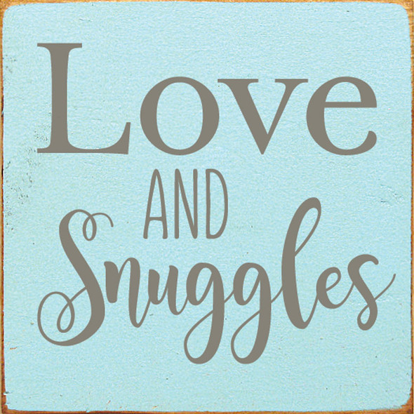 Love & Snuggles | Sawdust City Wood Signs - Old Baby Aqua & Anchor Gray