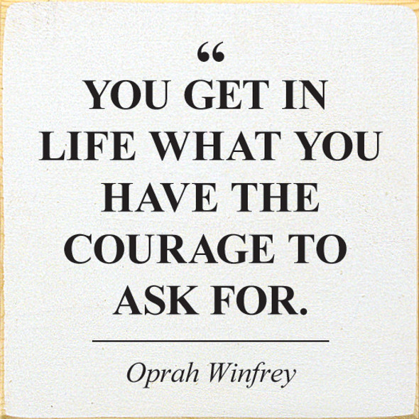 Oprah Winfrey Quote Sign | Shown in Old Cottage White with Black Letters