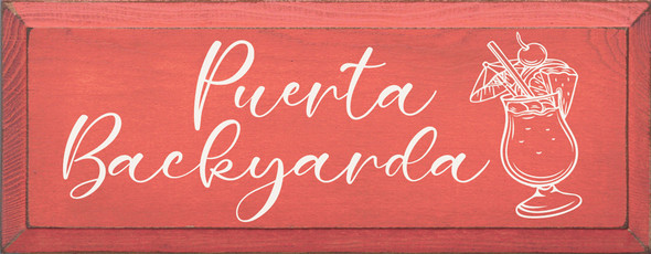 Puerta Backyarda | Fun Wholesale Signs | Sawdust City Wood Signs