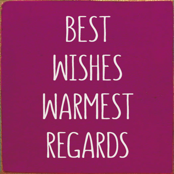 Best Wishes Warmest Regards | Wholesale Wood Signs | Sawdust City Wood Signs
