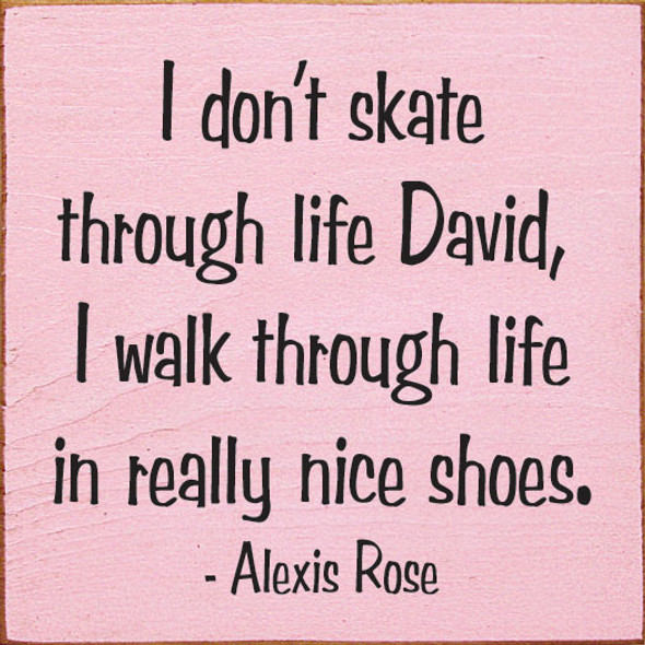 I don't skate through life David Sign | Funny Wholesale Signs | Sawdust City Wood Signs