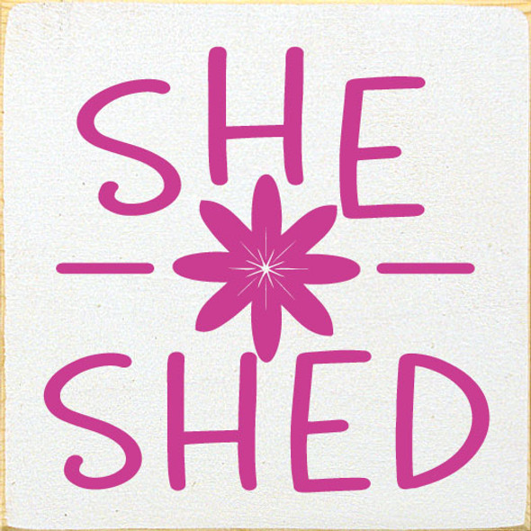 She Shed | Wholesale Wood Signs | Sawdust City Wood Signs
