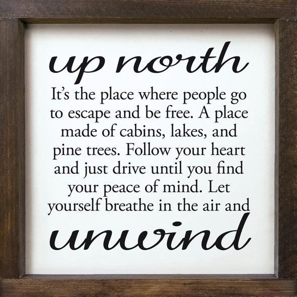 Up North - Unwind - Framed Sign