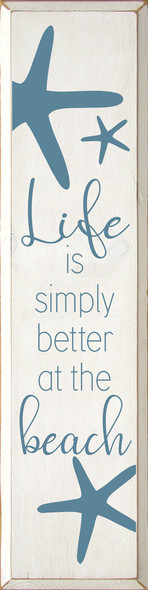 Life is simply better at the beach | Wholesale Wood Décor Sign | Sawdust City Wholesale Signs