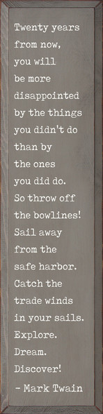 Twenty years from now - Mark Twain Quote | Wholesale Wood Décor Sign | Sawdust City Wholesale Signs