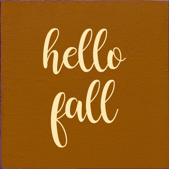 hello fall | Wood Wholesale Signs | Sawdust City Wood Signs