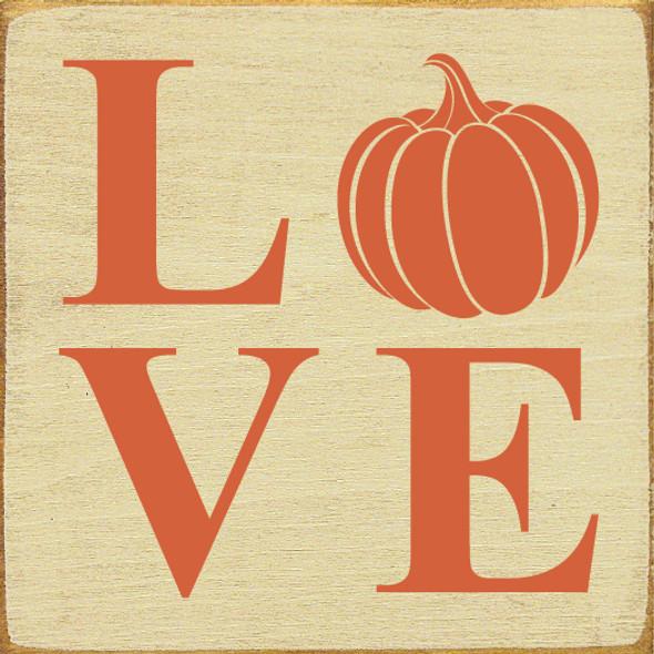 Love (pumpkin O) | Wood Wholesale Signs | Sawdust City Wood Signs