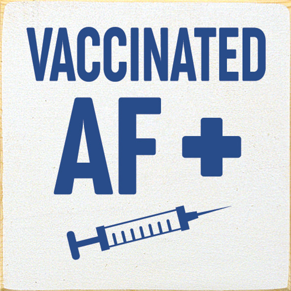 Vaccinated AF | Wood Wholesale Signs | Sawdust City Wood Signs